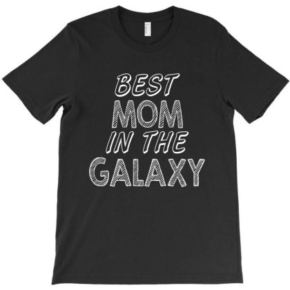 Best Mom In The Galaxy T-shirt Designed By Tht