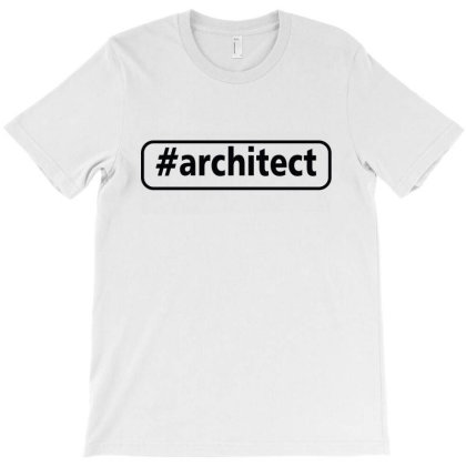 Architect T-shirt Designed By Tht