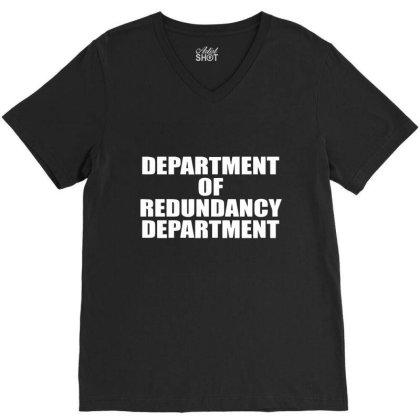 Department Of Redundancy Department V-neck Tee Designed By Nur456