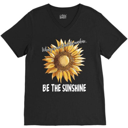 When You Can't Find The Sunshine V-neck Tee Designed By Badaudesign