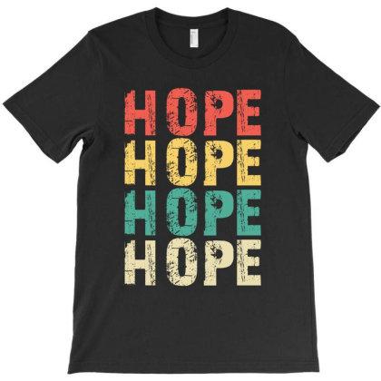 Hope Vintage T-shirt Designed By Meza Design