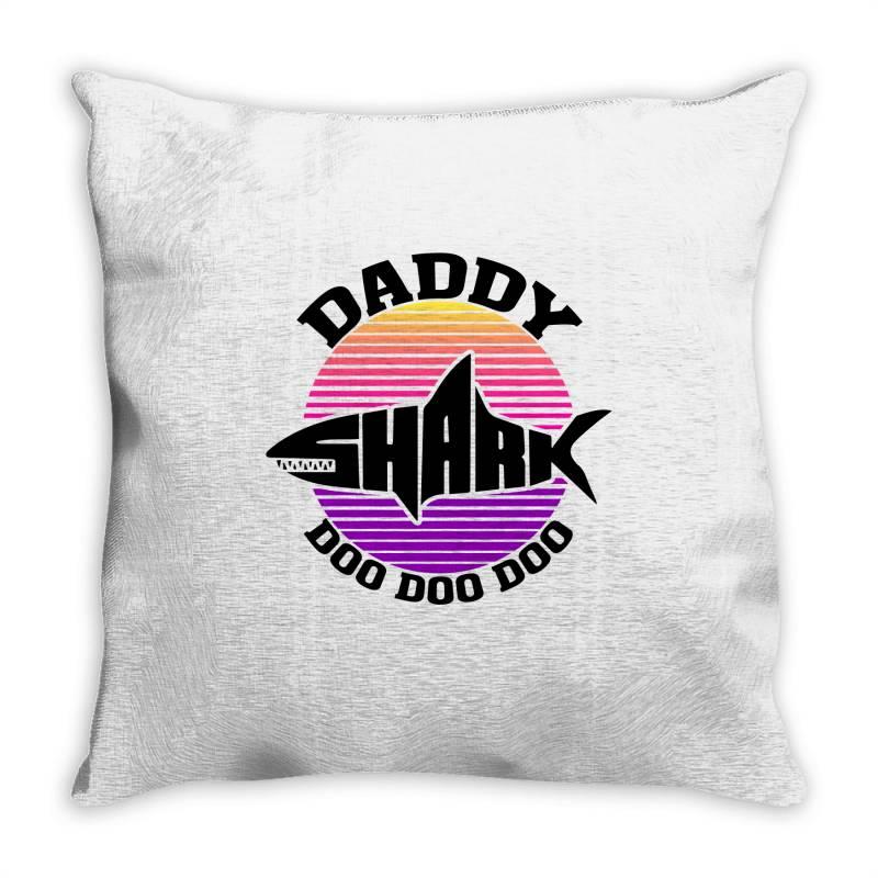 Daddy Shark Doo Doo Doo Throw Pillow | Artistshot