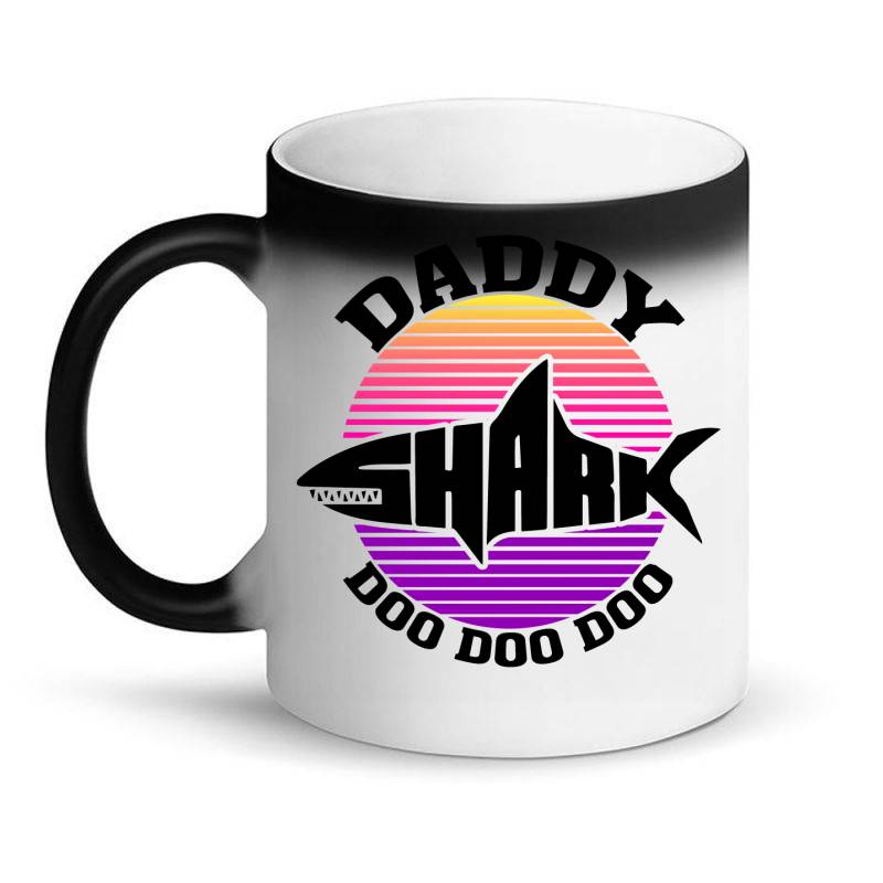 Daddy Shark Doo Doo Doo Magic Mug | Artistshot