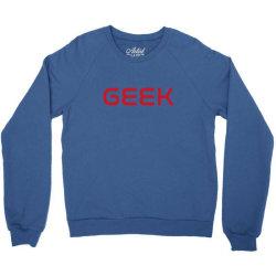 geek in nasa font Crewneck Sweatshirt | Artistshot