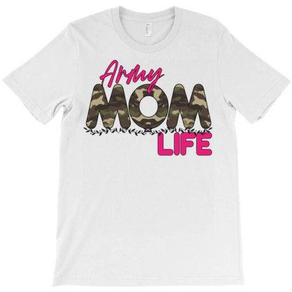 Army Mom Life T-shirt Designed By Badaudesign
