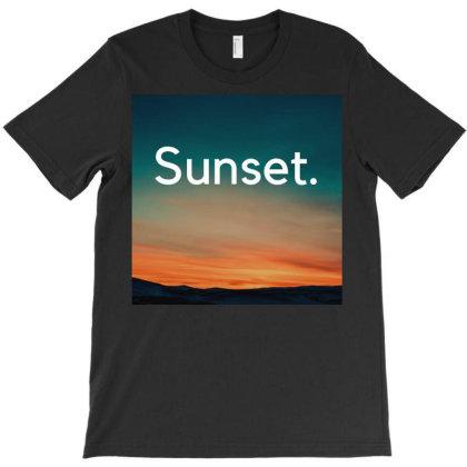 Sunset ! T-shirt Designed By Shrez