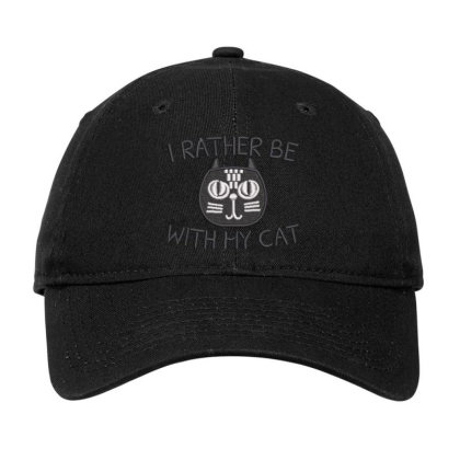 I Rather Be With Hy Cat Embroidered Hat Adjustable Cap Designed By Madhatter