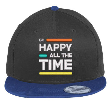 Be Happy Time Embroidered Hat Flat Bill Snapback Cap Designed By Madhatter