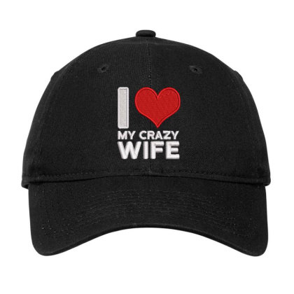 My Crazy Wife Embroidered Hat Adjustable Cap Designed By Madhatter