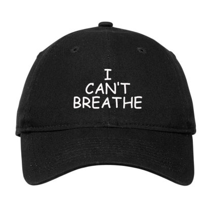 I Can't Breathe Embroidery Adjustable Cap Designed By Madhatter