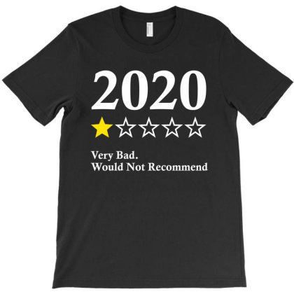 2020 One Star Very Bad Would Not Recommend T-shirt Designed By Fashionfree