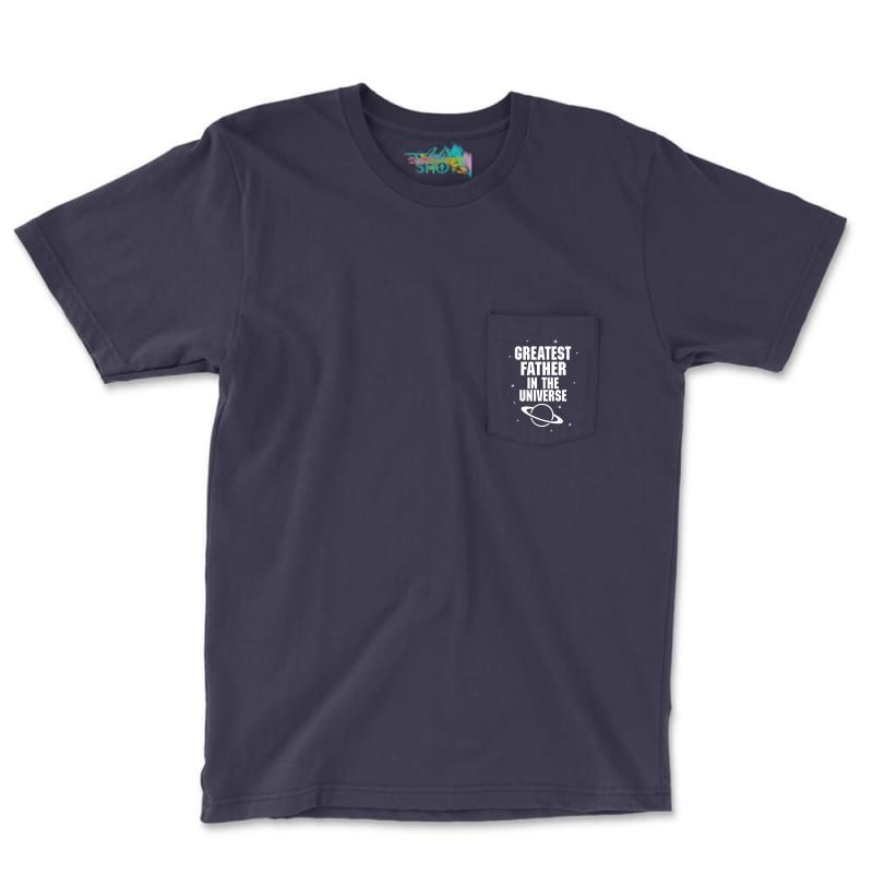 Greatest Father In The Universe Pocket T-shirt   Artistshot