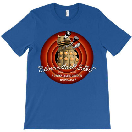 Exterminate All Folks! T-shirt Designed By Saqman