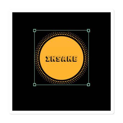 Insane Sticker Designed By Mooor19