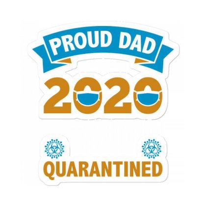 Proud Dad 2020 Sticker Designed By Nur456