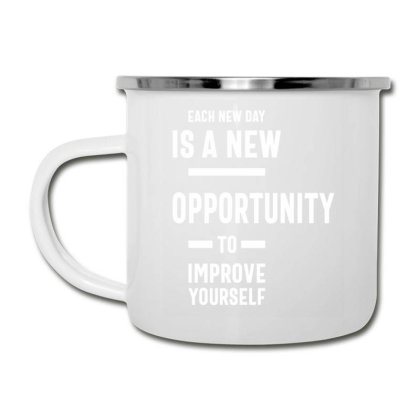Each New Day Is A New Opportunity To Improve Yourself - Motivational Camper Cup Designed By Cidolopez