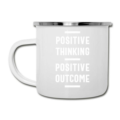 Positive Thinking, Positive Outcome - Motivational Quotes Gift Camper Cup Designed By Cidolopez