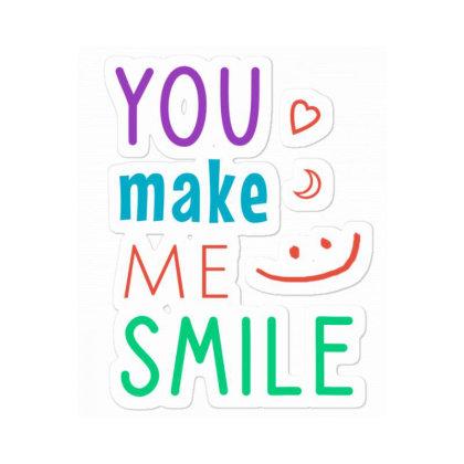 You Make Me Smile Sticker Designed By Cypryanus