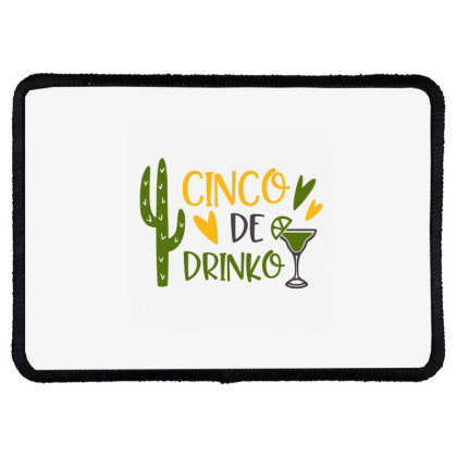 Cinco De Drinko Rectangle Patch Designed By Qudkin