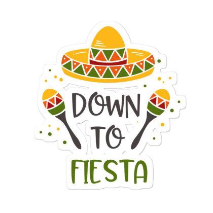 Down To Fiesta Sticker Designed By Qudkin