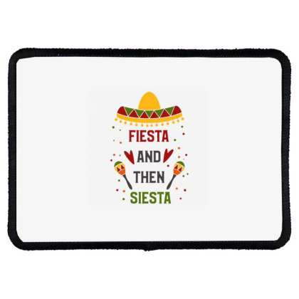 Fiesta And Then Siesta Rectangle Patch Designed By Qudkin