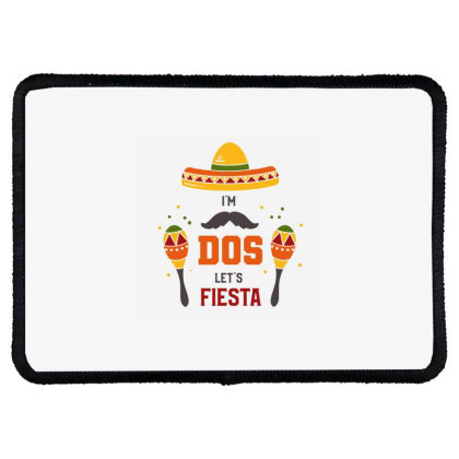 I'm Dos Let's Fiesta Rectangle Patch Designed By Qudkin