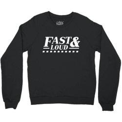 fast loud car auto Crewneck Sweatshirt   Artistshot
