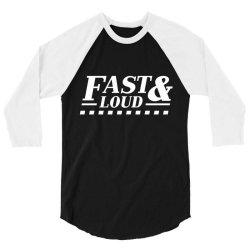 fast loud car auto 3/4 Sleeve Shirt   Artistshot