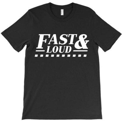Fast Loud Car Auto T-shirt Designed By Designisfun