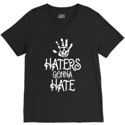 haters gonna hate V-Neck Tee | Artistshot