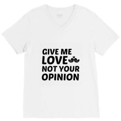love not your opinion V-Neck Tee | Artistshot