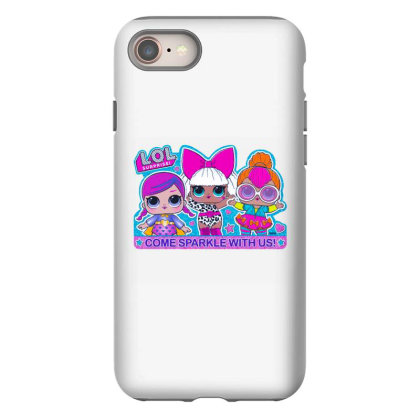 Lol Surprise Come Sparkle With Us Iphone 8 Case Designed By Badaudesign