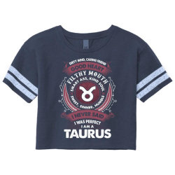 I Never Said I Was Perfect I Am A Taurus Scorecard Crop Tee Designed By Tshiart