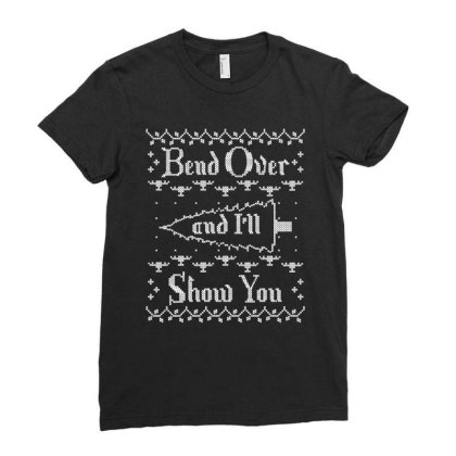 Bend Over And I'll Show You Ladies Fitted T-shirt Designed By Bull Tees
