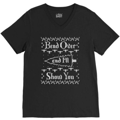 Bend Over And I'll Show You V-neck Tee Designed By Bull Tees