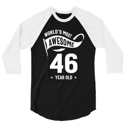 46 Years46 Year Old Gift | 46th Birthday Gift Ideas - Mens And Womens 3/4 Sleeve Shirt Designed By Cidolopez