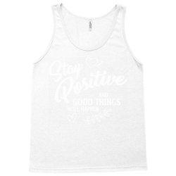 stay positive Tank Top | Artistshot
