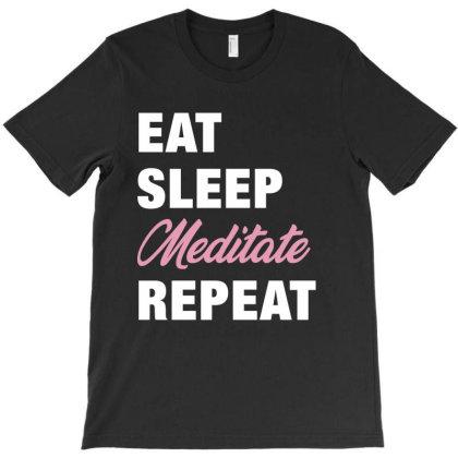 Eat, Sleep, Meditate, Repeat Funny Cute Gift T-shirt Designed By Koalastudio