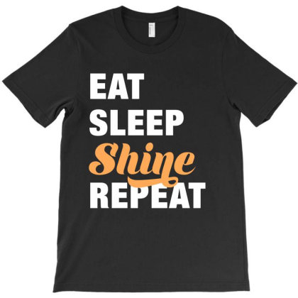 Eat, Sleep, Shine, Repeat Funny Cute Gift T-shirt Designed By Koalastudio