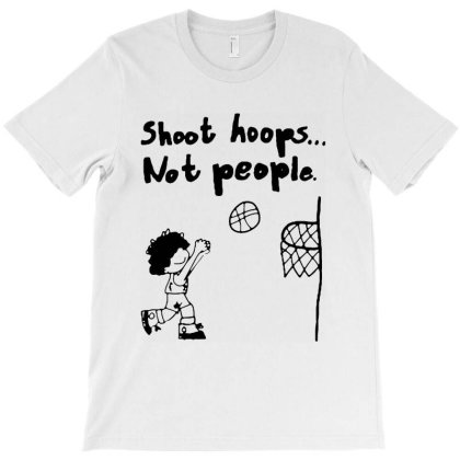 Shoot Hoops Not People Cartoon Meme T-shirt Designed By Azura Store