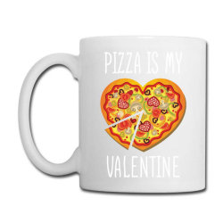 Pizza Is My Valentine   Valentine Day T Shirt Coffee Mug Designed By Gnuh79