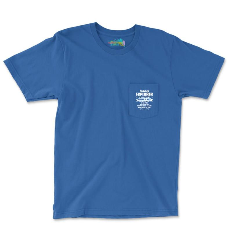 Being An Explorer Pocket T-shirt | Artistshot