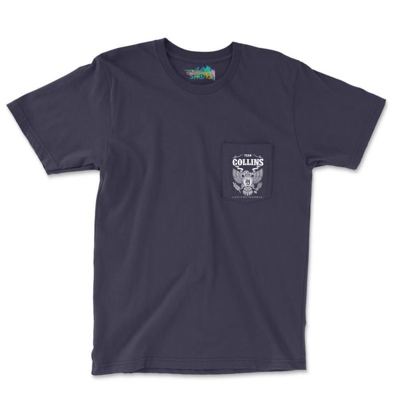 Team Collins Lifetime Member Pocket T-shirt | Artistshot