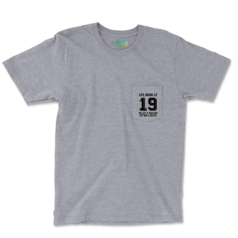 19th Birthday Life Begins At 19 Pocket T-shirt | Artistshot