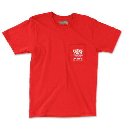 Father's Day- Dad Shirts - Awesome Nurse Pocket T-shirt Designed By Davidph
