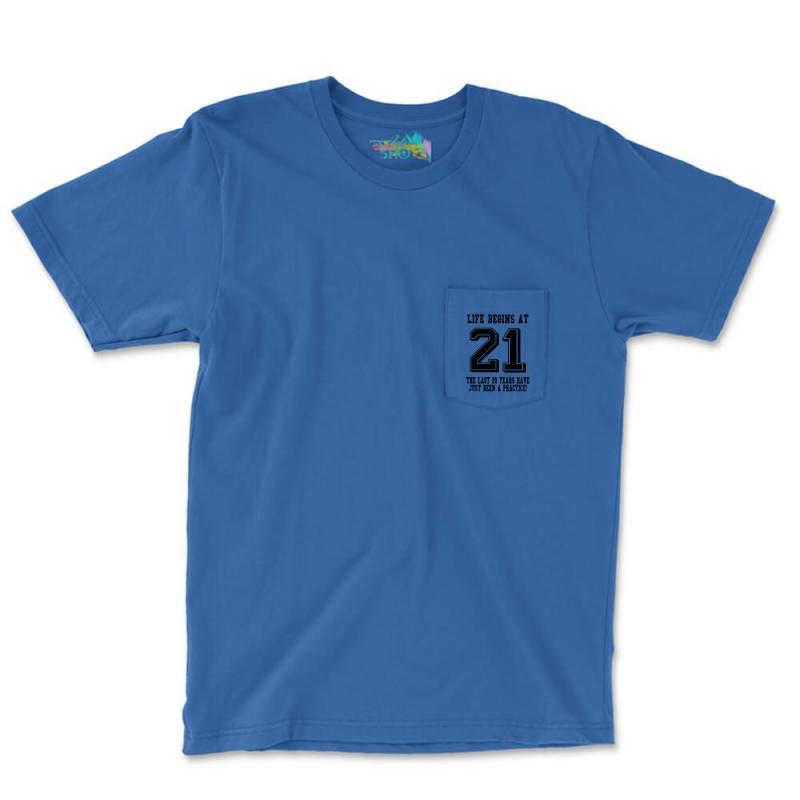 21st Birthday Life Begins At 21 Pocket T-shirt   Artistshot