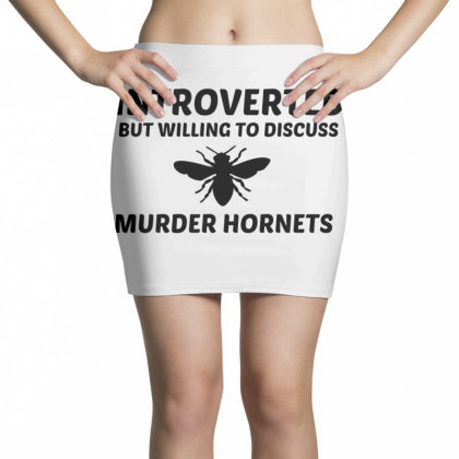 Murder Hornets Introverted But Willing To Discuss Mini Skirts Designed By Perfect Designers