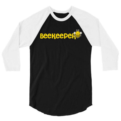 Beekeeper Funny Bee Keeper T Shirt 3/4 Sleeve Shirt Designed By Gnuh79