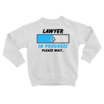 Lawyer In Progress For Light Toddler Sweatshirt Designed By Sengul