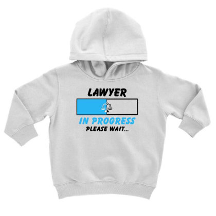 Lawyer In Progress For Light Toddler Hoodie Designed By Sengul